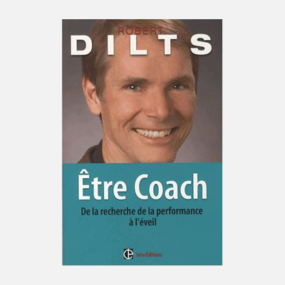 Être coach – Robert Dilts