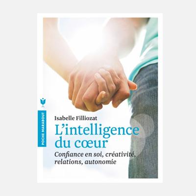 L'intelligence du coeur – Isabelle Filliozat