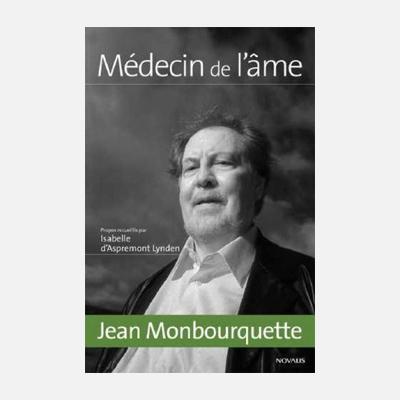 Jean Monbourquette, médecin de l'âme – Isabelle d'Aspremont